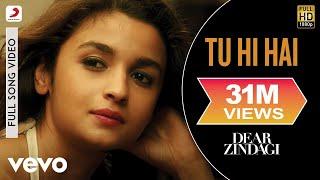 Nonton Tu Hi Hai   Dear Zindagi   Full Song Video   Alia   Shah Rukh   Ali Film Subtitle Indonesia Streaming Movie Download