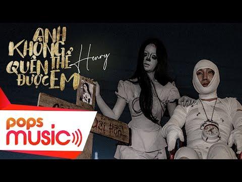 Anh Không Thể Quên Được Em | Henry | Official MV - Thời lượng: 4 phút, 40 giây.