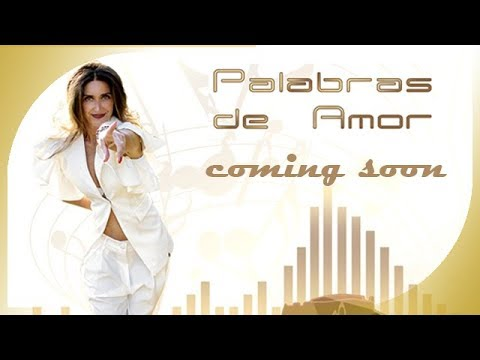 OFFICIAL COMING SOON PALABRAS DE AMOR BY ILARY Z