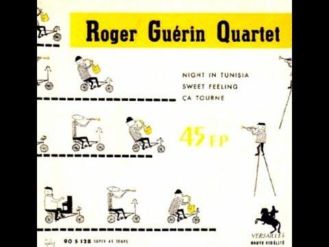 Roger Guerin Quartet - Ça Tourne online metal music video by ROGER GUÉRIN