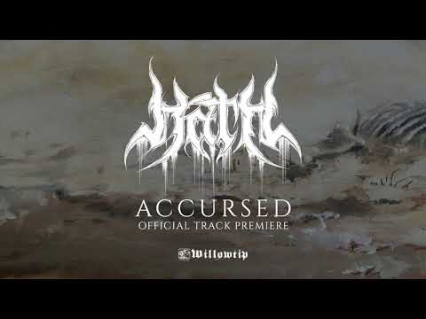 """Hath """"Accursed"""" - Official Track Premiere"""