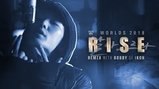 RISE Remix ft. BOBBY (바비) of iKON