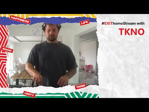 TKNO DJ Live Set | EXIT Home Stream
