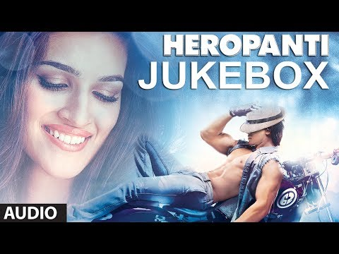 Songs - Listen to the rocking and ravishing songs of Heropanti starring Tiger Shroff and Kriti Sanon. The music is composed by Sajid-Wajid and lyrics are written by ...
