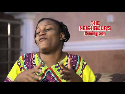 2016 Latest Nollywood Movies - THE NEIGHBOUR'S Trailer