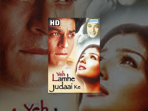 Video Yeh Lamhe Judaai Ke (HD) (2004) Full Hindi Movie - Shahrukh Khan - Raveena Tandon -- Romantic Movie download in MP3, 3GP, MP4, WEBM, AVI, FLV January 2017