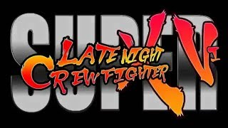 Nonton Super Late Night Crew Fighter XVI - New Years Edition Film Subtitle Indonesia Streaming Movie Download