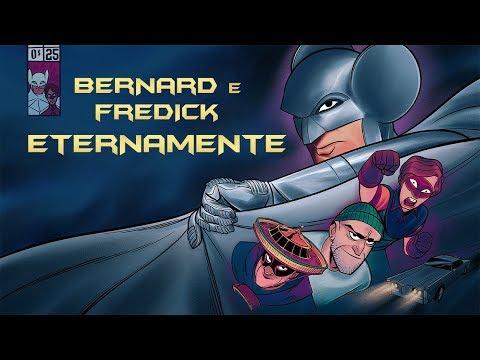 BERNARD E FREDICK ETERNAMENTE - SOCIEDADE DA VIRTUDE