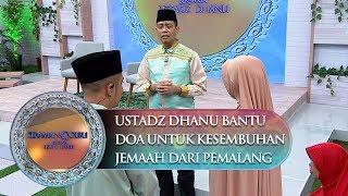 Video Ust Dhanu Bantu Do'a Untuk Kesembuhan Jemaah Dari Pemalang - Siraman Qolbu (9/10) MP3, 3GP, MP4, WEBM, AVI, FLV November 2018