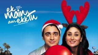 EK Main Aur Ekk Tu - Theatrical Trailer