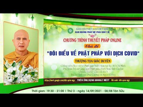 """TT. Giác Duyên - thuyết giảng với đề tài """" Đôi Điều Về Phật Pháp Với Dịch Covid 19 """""""
