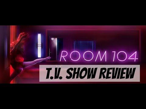 Room 104 Season 1 | Show Review