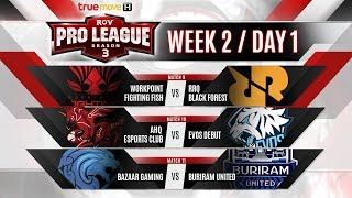 RoV Pro League Season 3 Presented by TrueMove H : Week 2 Day 1