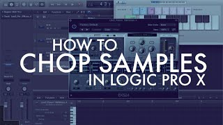 Download Lagu How to Chop Samples in Logic Pro X Mp3