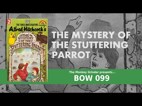 The Three Investigators - The Mystery Of The Stuttering Parrot - (1984 Dramatisation BOW099)