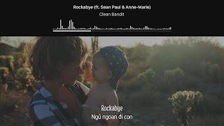 Video [Lyrics+Vietsub] Clean Bandit - Rockabye (ft. Sean Paul & Anne-Marie) download in MP3, 3GP, MP4, WEBM, AVI, FLV Mei 2017