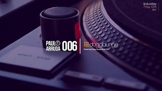 Video DJ Paulo Arruda LIVE on Dogglounge Deep House Radio • Podcast 06 MP3, 3GP, MP4, WEBM, AVI, FLV Juni 2018