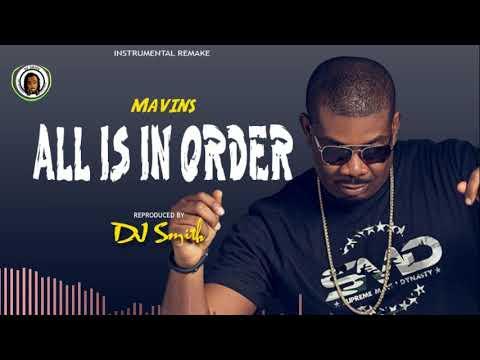 "*FREE* Mavins ""All Is In Order"" (Instrumental) Reproduced. By DjSmithBeatz"