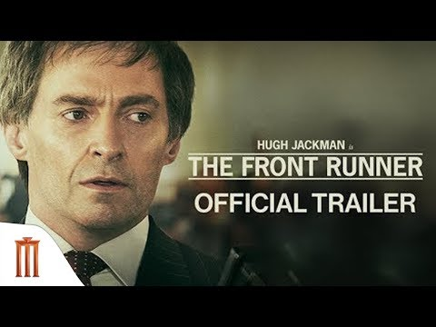 The Front Runner - Official Trailer