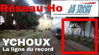 www.letraindejules.fr - Vidéo N° 18 - YCHOUX La ligne du record - Marc Emery - Vidéo HD embarquée