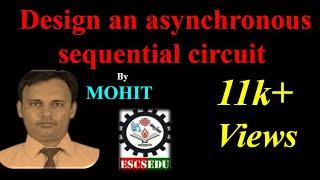DLD-104: Design an asynchronous sequential circuit