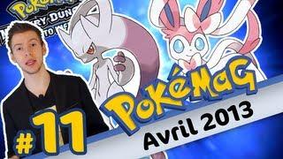 Pokémag #11 - Avril 2013 - Mewtwo éveillé et la fée Nymphali - Pokémon X Y