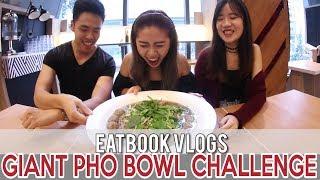 Video PHO STOP'S GIANT PHO BOWL CHALLENGE l Eatbook Vlogs l EP21 MP3, 3GP, MP4, WEBM, AVI, FLV Agustus 2018