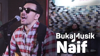 BukaMusik: Naif Video