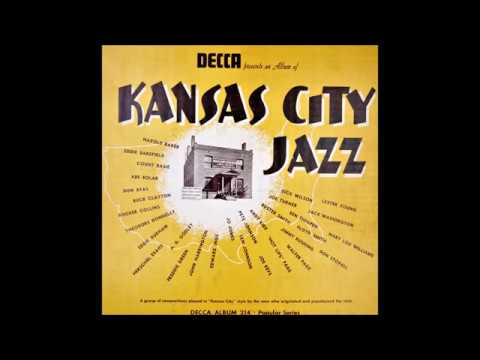 "Count Basie, Pete Johnson, Andy Kirk , Mary Lou Williams, Joe Turner, Oran ""Hot Lips"" Page, Eddie Durham – Kansas City Jazz"