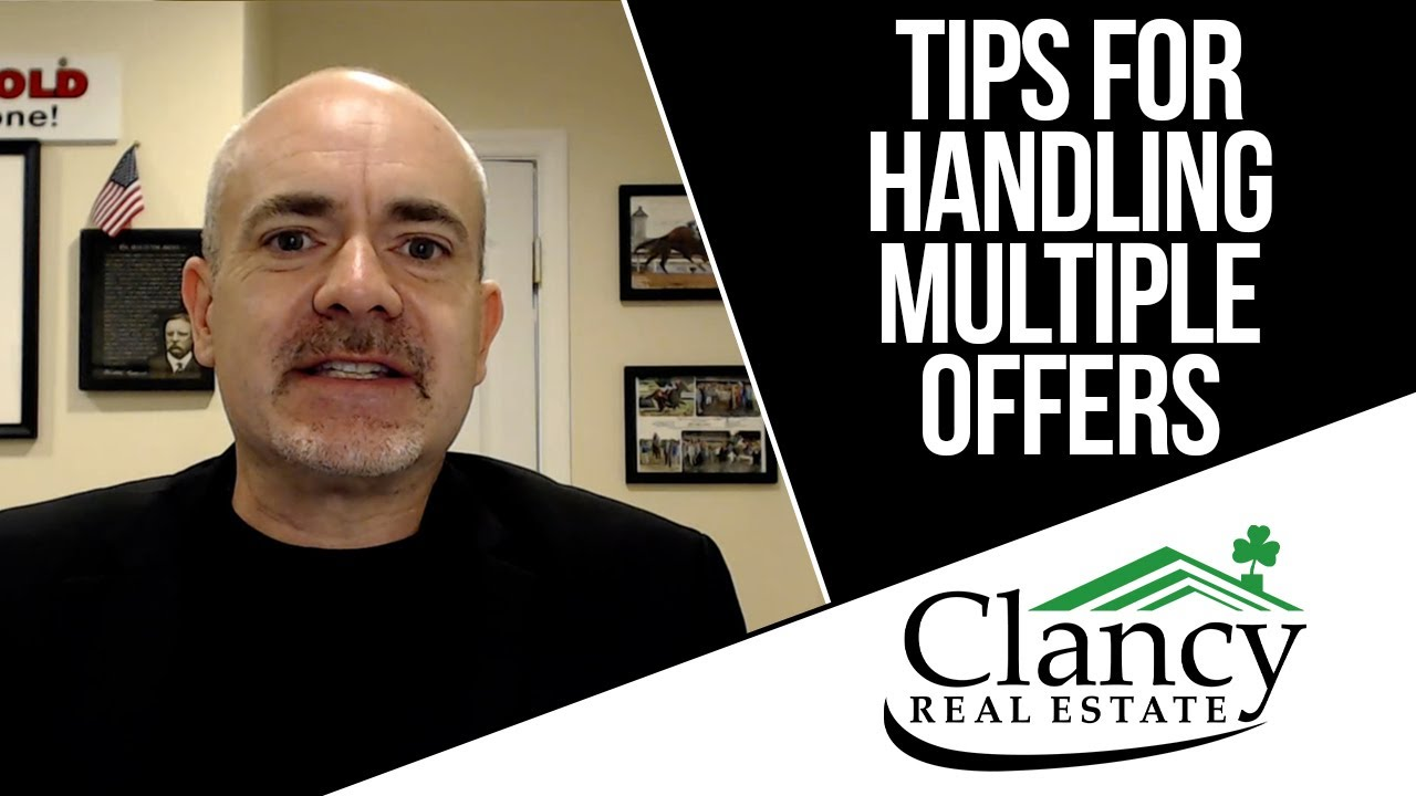 How Are You Dealing With Multiple Offers?