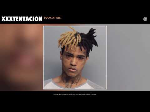 XXXTENTACION Look At Me Audio