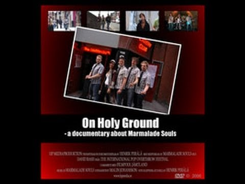 On holy ground (På helig mark) - a documentary about Marmalade Souls