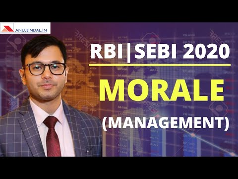 Morale (Management) for RBI 2020 and SEBI 2020 - by Anuj Sir