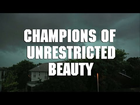 Champions of Unrestricted Beauty Audio Video