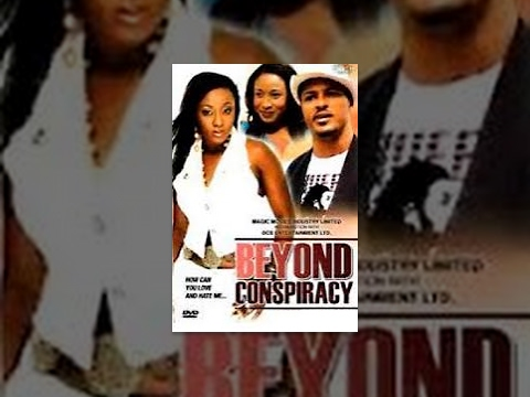 Beyond Conspiracy [Part 1] -- Latest Nigerian Nollywood Drama Movie (English Full HD)