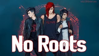 image of Nightcore - No Roots [male]