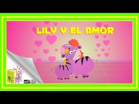 Dibujos de amor - Cuentos Infantiles: Lily y el amor [En Español]