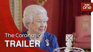 Video The Coronation: Trailer - BBC One MP3, 3GP, MP4, WEBM, AVI, FLV Oktober 2018