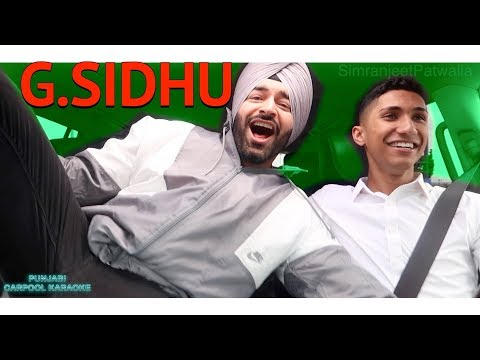 PUNJABI CARPOOL KARAOKE WITH G.SIDHU