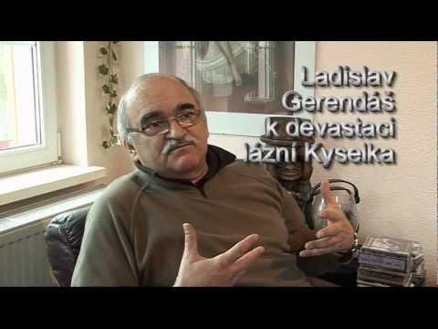 Ladislav Gerendáš hovoří o Mattoniho lázních Kyselka