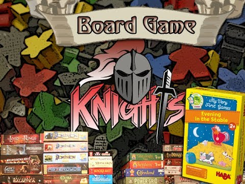 Board Game Knights (Evening in the Stable) Episode 1