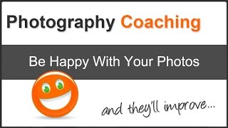 How To Be Happy With Your Photos