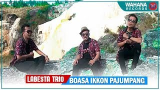 Video LABESTA TRIO - Boasa Ikkon Pajumpang (Official Music Video) Lagu Batak Terbaru MP3, 3GP, MP4, WEBM, AVI, FLV September 2018