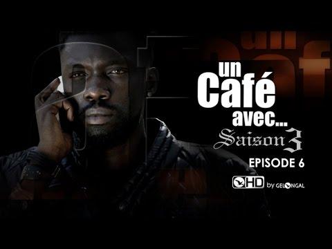 Un Café Avec....Saison3 - Episode N°6