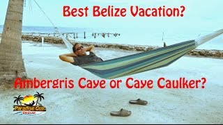 Hi, This is William Narod from https://belize.paradiseguy.com/ and I'm the Paradise Guy. Ambergris Caye and it's sister island ...