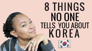 Video 8 Things No One Tells You About Korea MP3, 3GP, MP4, WEBM, AVI, FLV Agustus 2019