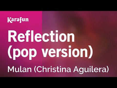 Karaoke Reflection (Pop Version) - Mulan *
