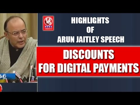 Highlights Of Arun Jaitley Speech | Discounts For Digital Payments