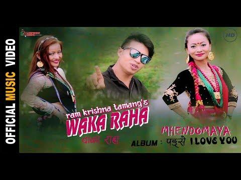 (New Mhendomaya Video WAKA RAHA by Ram Krishna Tamang and Tika Gurung ft. Munna Ghale HD - Duration: 6 minutes, 52 seconds.)