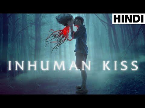 Inhuman Kiss (Full Horror Movie Explained in Hindi)